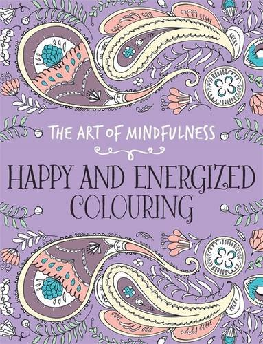 the-art-of-mindfulness-happy-and-energized-colouring