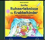 Sanfte Ruheerlebnisse für Krabbelkinder: Musik zum Entspannen, Stillwerden, Kuscheln und Einschlafen