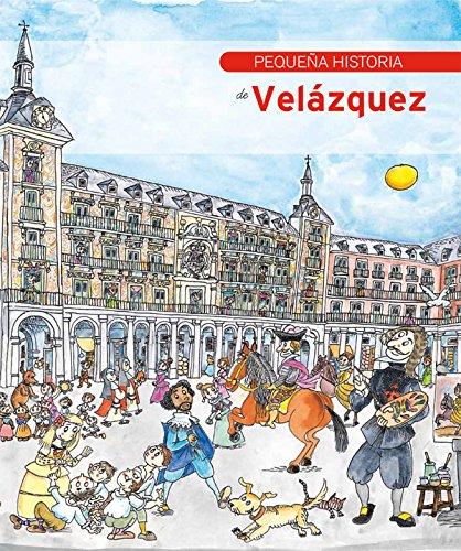 Pequeña historia de Velázquez por Àngels Ferrer Ballester