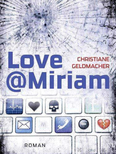 Love@Miriam: Facebook-Krimi (Edition 211)
