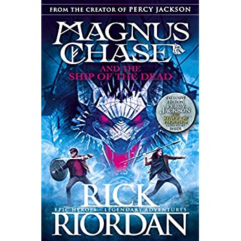 Magnus Chase 03 and the Ship of the Dead