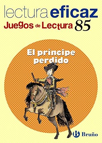 El príncipe perdido Juego Lectura (Castellano - Material Complementario - Juegos De Lectura) - 9788421657096 por Ángel Alonso Gracia