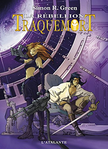 La Rébellion: Traquemort, T2 (French Edition)