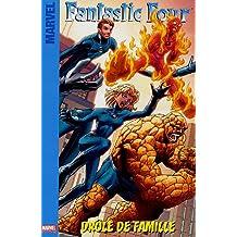 Fantastic Four, Tome 1 : Drôle de famille