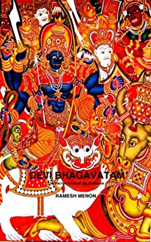 DEVI BHAGAVATAM (English Edition) von [Menon, Ramesh]