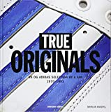 True Originals: An Og Adidas Selection by a Fan 1970-1993