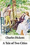 A Tale of Two Cities (Unabridged with the original illustrations by Phiz) (English Edition)