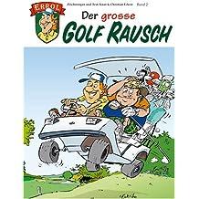 Eckert, Knut; Eckert, Christian, Bd.2 : Der grosse Golf Rausch