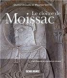 LE CLOITRE DE MOISSAC
