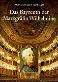 Paradies des Rokoko, in 2 Bdn, Bd.1, Das Bayreuth der Markgräfin Wihelmine - Peter O. Krückmann