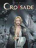 Croisade - Tome 6 - Sybille, jadis