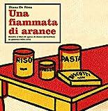 Una fiammata di arance. Ricette e libri di spesa di donne (triestine) in guerra 1938-1945