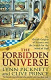 The Forbidden Universe: The Occult Origins of Science and the Search for the Mind of God by Lynn Picknett (2016-05-05)