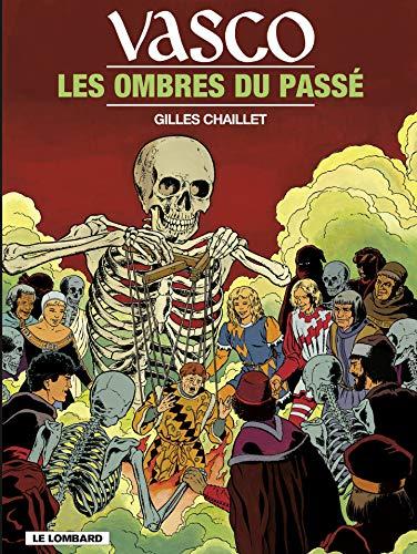 Télécharger Vasco - tome 19 - Les Ombres du passé gratuit de livres en PDF