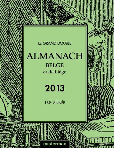 Almanach de Liège 2013 par Collectif