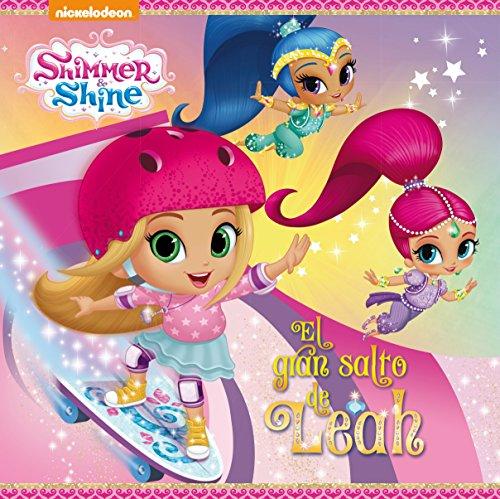 El gran salto de Leah (Shimmer & Shine. Primeras lecturas)