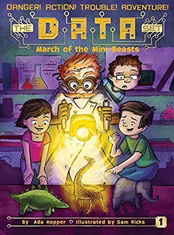 March of the Mini Beasts (The DATA Set) by Ada Hopper (2016-04-05)