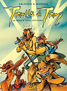 "Afficher ""Trolls de Troy n° 8<br /> Rock'n troll attitude"""