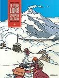 Le plus long chemin de l'école (French Edition)