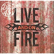 Live and On Fire [Explicit]