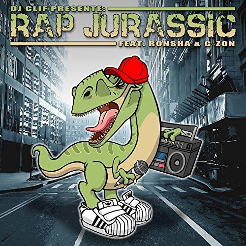 Rap Jurassic (feat. Ronsha, G-Zon)