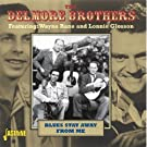 Blues Stay Away From Me by The Delmore Brothers (2008-11-18)