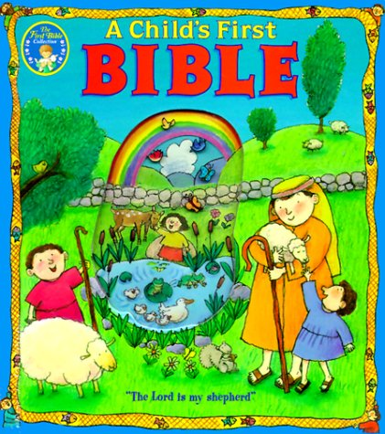 Bib Child's First Bible (Baby's First Series)