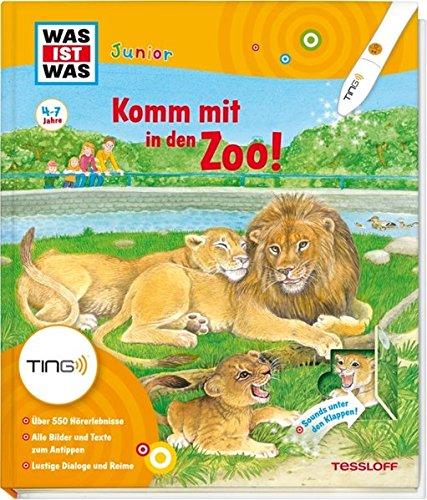 Komm mit in den Zoo: Über 550 Hörerlebnisse, lustige Dialoge und Reime (TING - Spielen, Lernen, Wissen)