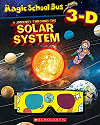 Magic School Bus 3-D: Journey Through the Solar System (Scholastic Reader, Level 2)
