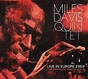 Miles Davis Quintet: Live In Europe 1969 The Bootleg Series Vol. 2