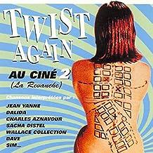 Twist Again au ciné, Vol. 2 (La revanche) [Bandes originales de films]