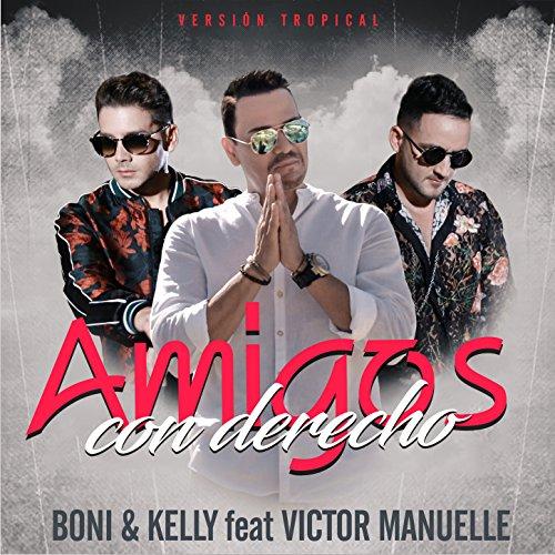 Amigos Con Derecho Von Boni Kelly Bei Amazon Music Amazon De
