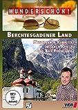 Wunderschön! - Berchtesgardener Land/Hochgefühle in den Alpen