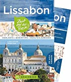 Bruckmann Reiseführer Lissabon: Zeit für das Beste. Highlights, Geheimtipps, Wohlfühladressen. Inklusive Faltkarte zum Herausnehmen - Lothar Schmidt