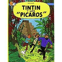 Las Aventuras De Tintin: Tintin Y Los Picaros