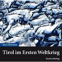 Tirol im Ersten Weltkrieg
