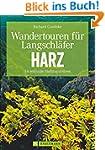 Wandertouren für Langschläfer Harz: 3...