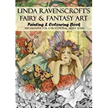 Linda Ravenscroft's Fairy and Fantasy Art: Painting and Colouring Book
