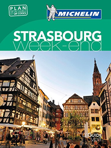 Strasbourg (Guides verts Michelin week-end)