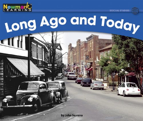 Long Ago and Today Leveled Text (Rising Readers: Social Studies Set 2: Levels D-i)