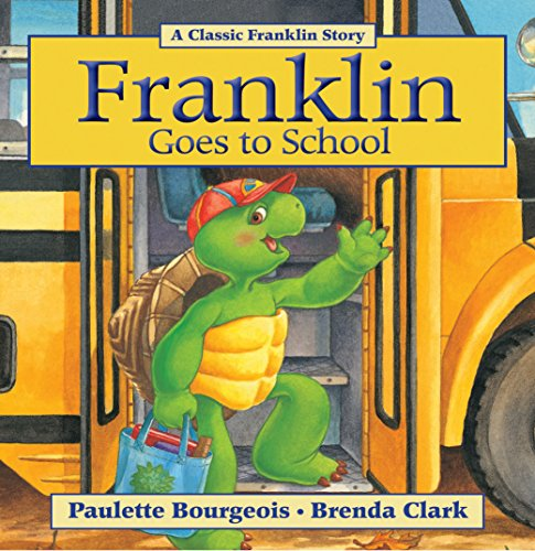Franklin Goes to School (Classic Franklin Stories Book 9) (English Edition)