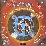 Raymond pescatore d'amore e di sardine