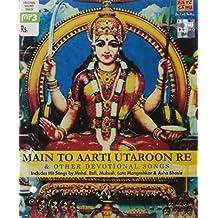 Main To Aarti Utaroon Re
