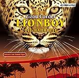 Lionboy: Die Wahrheit (3): Gekürzte Lesung - Zizou Corder