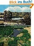 PARKOMANIE: Die Gartenlandschaften de...