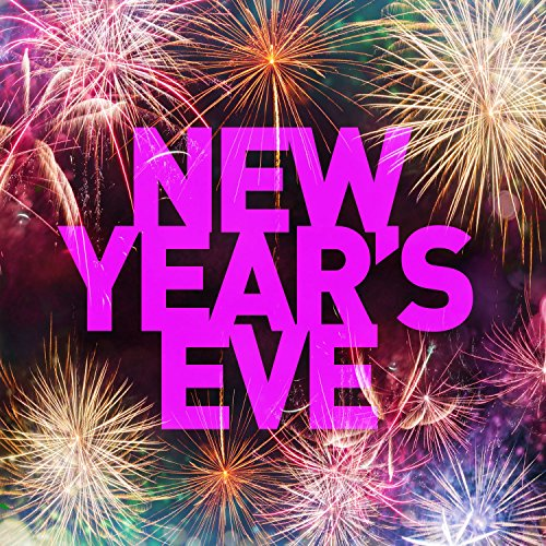New Year's Eve [Explicit]