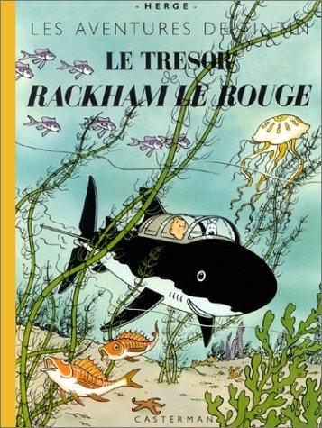 Le Trésor de Rackham Le Rouge (fac-similé de l'édition originale de 1944) par Hergé