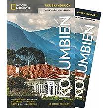 NATIONAL GEOGRAPHIC Reisehandbuch Kolumbien: Der ultimative Reiseführer mit über 500 Adressen und praktischer Faltkarte zum Herausnehmen für alle Traveler. NEU 2018 (NG_Traveller)