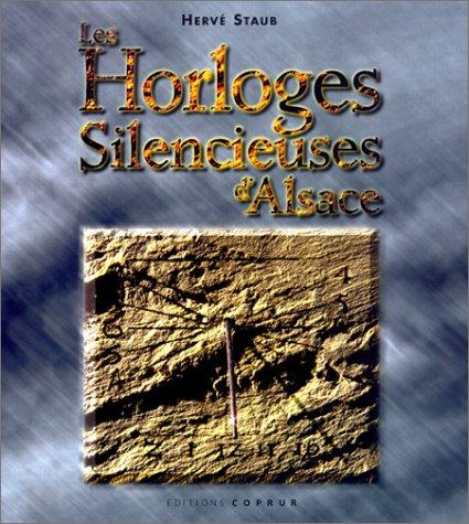 Les Horloges silencieuses d'Alsace