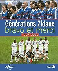Générations Zidane, bravo et merci